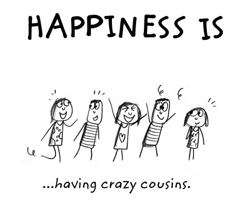 cousin quote on happiness