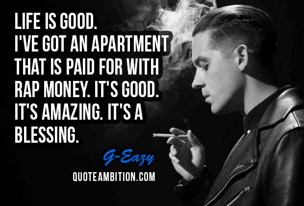 G-Eazy Quote