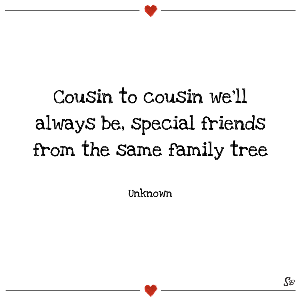 Cousin Quotes And Sayings (4)