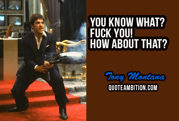 best scarface quotes by tony montana