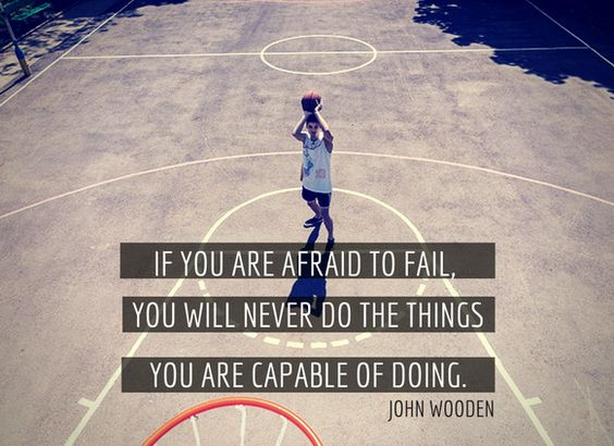 John Wooden Quote On Fear Of Failure